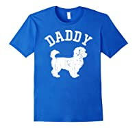Daddy Maltipoo Vintage Gift Ideas For Dad Shirts Royal Blue