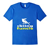 S Skiing Funcle Shirts Uncle Ski Gifts Definition For S Tee Royal Blue