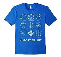 History Of Art For Teas, Students, S, Love Art T-shirt Royal Blue