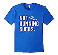 Running: Not Running Sucks, Running T-shirts Royal Blue
