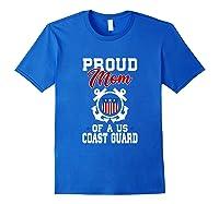 Proud Us Coast Guard Mom Shirts Royal Blue
