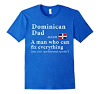 Dominican Dad Definition Dominican Republic Flag Fathers Shirts Royal Blue