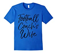 Football Coach\\\'s Wife Shirt Vintage Proud Spouse Tee Royal Blue