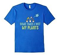 Gardening Flower Garden Gift For Gardener Shirts Royal Blue