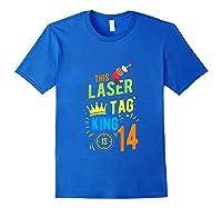 Laser Tag Gift King Is 14 Shirts Royal Blue