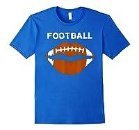 Football Text Sports Football Laces Lip Sporty Shirts Royal Blue