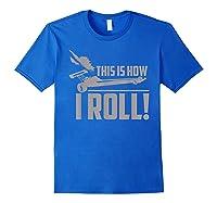 Vintage Drag Racing Funny 1/4 Mile Racer Gift T-shirt Royal Blue