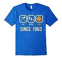 Eat Sleep Basketball Since 1963 56th Birthday Gift Shirts Royal Blue