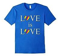Love Is Love Lgbt Rights Shirts Royal Blue