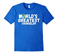 World's Greatest Counselor Gift Shirts Royal Blue