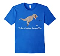 T-rex Hates Faceoffs Hockey T-shirt Royal Blue