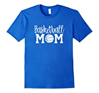 Cute Basketball Mom For Mom Basketball Mom Shirts Royal Blue