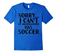 Grandpa Grandma | My Granddaughter Has Soccer T-shirt Royal Blue