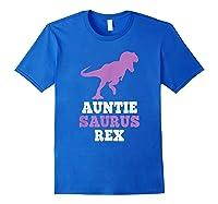 Auntie-saurus Rex Dinosaur Gift Auntiesaurus Mother\\\'s Day T-shirt Royal Blue