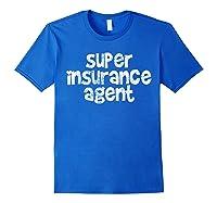 Insurance Shirts Royal Blue