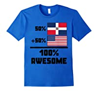 50 Dominican Republic 50 American 100 Awesome Funny Flag Shirts Royal Blue