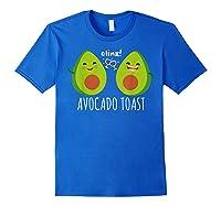 Cute Toast For Trendy Millennials Shirts Royal Blue