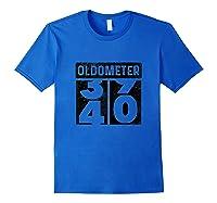 Oldometer Odometer Funny 40th Birthday Gift 40 Yrs Old Joke Shirts Royal Blue