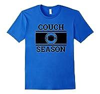 Funny Football Couch Season Shirts Royal Blue