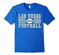 Las Vegas Football Hometown Pride Sunday Fandom Gear Shirts Royal Blue