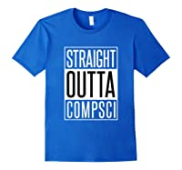 Computer Science Straight Outta Comp Sci Parody Shirts Royal Blue
