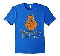 Basketball Girls Cute Queen Hard Court N Hoops Gift Shirts Royal Blue