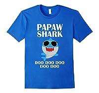 Papaw Shark T-shirt Doo Doo Doo Fathers Day Papaw Shirt Royal Blue