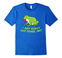 Just Really Like Frogs Funny Frog Lovers Shirts Royal Blue