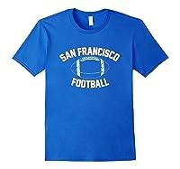 Unisex Athletic Hometown American San Francisco Football T-shirt Royal Blue