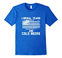 Funny Liberal Tears And Cold Beers T-shirt Royal Blue