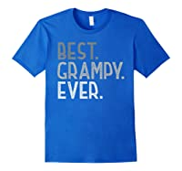 Best Grampy Ever Fathers Day Gifts From Grandchildren Grampy Shirts Royal Blue