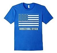 Correctional Officer Shirt Thin Gray Line T-shirt Gift Royal Blue