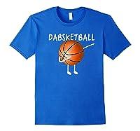 Dabsketball The Dabbing Basketball, Funny Novelty Shirts Royal Blue