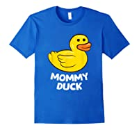 Funny Mommy Duck Rubber Duck T-shirt Royal Blue