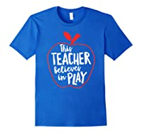 This Tea Believes In Play Tea Shirt With Apple T-shirt Royal Blue
