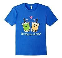 You Had Me At Boba Tea Shirts Royal Blue