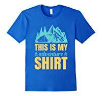 Hiking Outdoor Lover Mountains Hiker Shirts Royal Blue