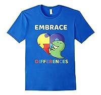 Embrace Differences Autism Awareness T Rex Dinosaur Cute Shirts Royal Blue