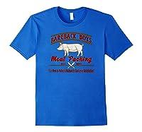 Bareback Meat Packing Est. 1969 Gay Humor Kink T Shirt Royal Blue