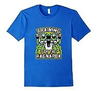 Viking Training For Ragnarok Gym Shirts Royal Blue