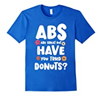 Diet Gift For Him But Doughnut Donut Lover S Foodie Shirts Royal Blue