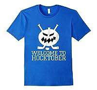 Halloween Hockey Pumpkin Welcome To Hocktober T Shirt Royal Blue