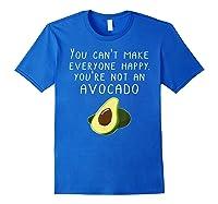 Vegan Funny Can't Make Everyone Happy Not An Shirts Royal Blue