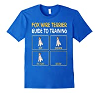 Wire Fox Terrier Guide To Training Dog Obedience T-shirt Royal Blue