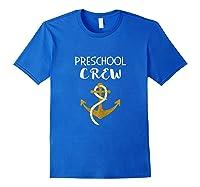 Back To School Shirt For Preschool Tea Gift Boat Anchor Royal Blue