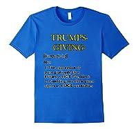 Trumpsgiving Definition Funny Thanksgiving Shirts Royal Blue