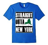 Straight Outta New York Funny Ny Shirts Royal Blue