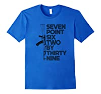 7 62x39 Seven Point Six Two By 39 Ak47 Rifle Shirts Royal Blue