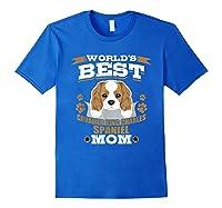 World\\\'s Best Cavalier King Charles Spaniel Mom Dog Owner T-shirt Royal Blue
