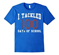 Funny Football 100th Day Of School Sports Out Tea Shirts Royal Blue